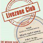 Flyer für die Live Zone in der Weißen Rose